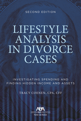 Lifestyle Analysis in Divorce Cases